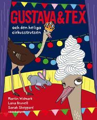 Gustava & Tex och den heliga cirkusstrutsen