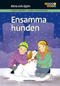 bokomslag Alma och Egon. Ensamma  hunden
