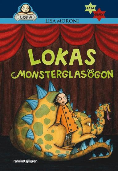 bokomslag Lokas monsterglasögon