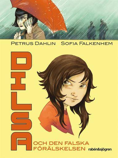 bokomslag Dilsa och den falska förälskelsen