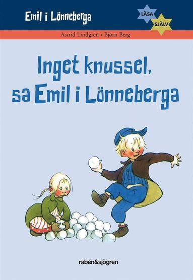 bokomslag Inget knussel, sa Emil i Lönneberga