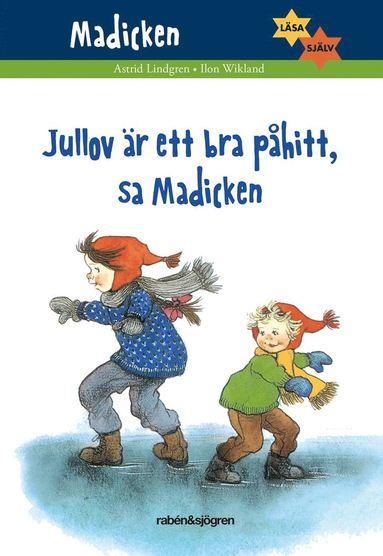 bokomslag Jullov är ett bra påhitt, sa Madicken