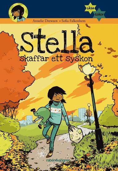 bokomslag Stella skaffar ett syskon