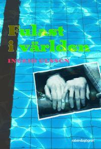 bokomslag Fulast i världen