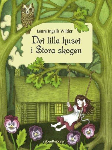 bokomslag Det lilla huset i Stora skogen