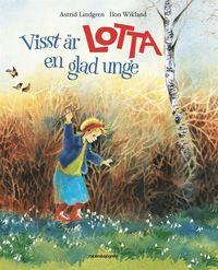 bokomslag Visst är Lotta en glad unge
