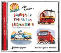 bokomslag Här kommer brandbilen, polisbilen, bärgningsbilen (tre berättelser)