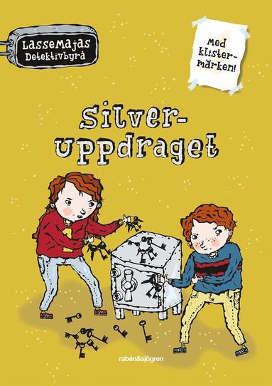bokomslag Silveruppdraget - LasseMajas Detektivbyrå