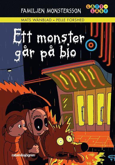 bokomslag Familjen Monstersson. Ett monster går på bio