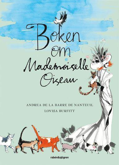 bokomslag Boken om Mademoiselle Oiseau