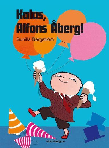 bokomslag Kalas, Alfons Åberg!
