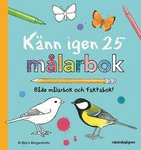 bokomslag Känn igen 25 - målarbok : Både målarbok och faktabok!