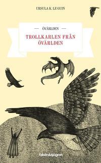 bokomslag Trollkarlen från Övärlden