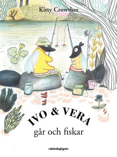 bokomslag Ivo & Vera går och fiskar