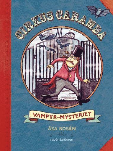 bokomslag Cirkus Caramba. Vampyr-mysteriet