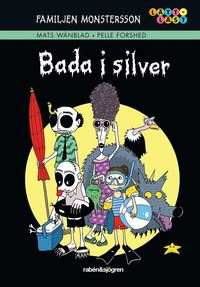 bokomslag Bada i silver