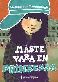 bokomslag Måste vara en prinsessa