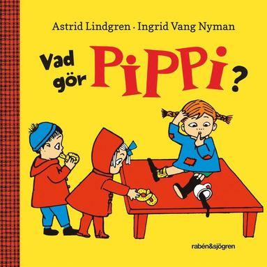 bokomslag Vad gör Pippi?