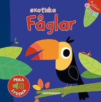 bokomslag Exotiska fåglar - Peka, lyssna