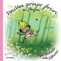 bokomslag Vina Vina springer fortare än flugan