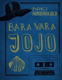 bokomslag Bara vara Jojo