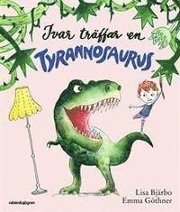 bokomslag Ivar träffar en Tyrannosaurus