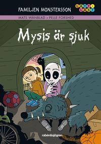 bokomslag Familjen Monstersson. Mysis är sjuk