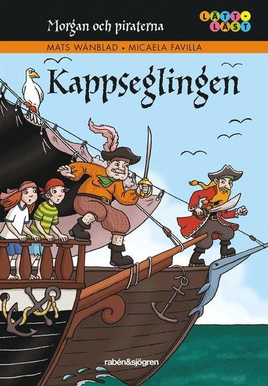 bokomslag Morgan och piraterna. 5, Kappseglingen