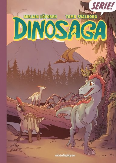 bokomslag Dinosaga - Seriebok