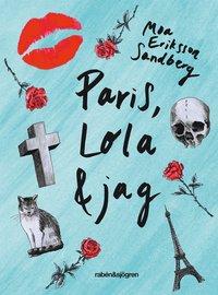 bokomslag Paris, Lola & jag