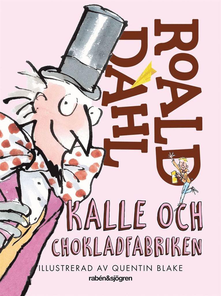 Kalle och chokladfabriken 1