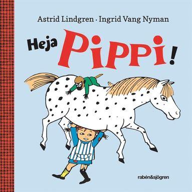 bokomslag Heja Pippi!