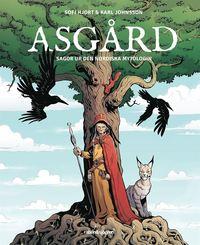 bokomslag Asgård : sagor ur den nordiska mytologin