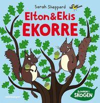 bokomslag Elton och Ekis Ekorre