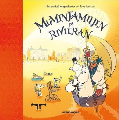 bokomslag Muminfamiljen på Rivieran