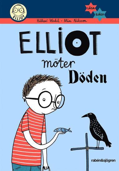 bokomslag Elliot möter Döden