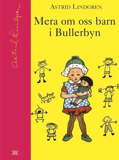 bokomslag Mera om oss barn i Bullerbyn