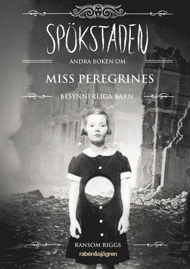 bokomslag Spökstaden : andra boken om Miss Peregrines besynnerliga barn