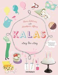 bokomslag Kalas : steg för steg