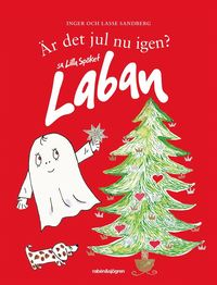 bokomslag Är det jul nu igen? sa Lilla Spöket Laban