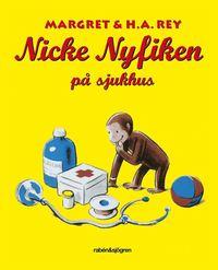 Nicke Nyfiken på sjukhus