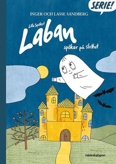 bokomslag Lilla Spöket Laban spökar på slottet - Seriebok