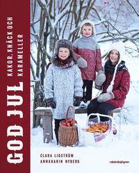 bokomslag God jul : kakor, knäck och karameller