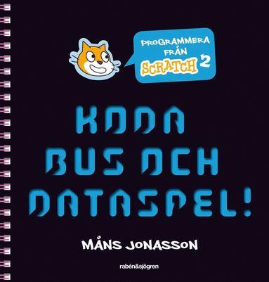 bokomslag Koda bus och dataspel!