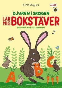 bokomslag Djuren i skogen lär mig bokstäver : Pysselbok med klistermärken