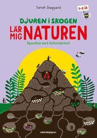 bokomslag Djuren i skogen lär mig om naturen : Pysselbok med klistermärken