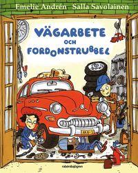 bokomslag Vägarbete och fordonstrubbel