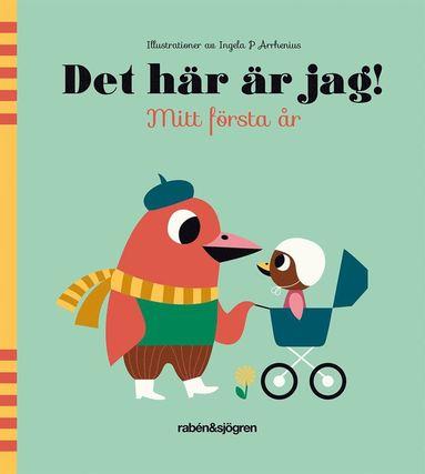 bokomslag Det här är jag! : mitt första år