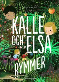 bokomslag Kalle och Elsa rymmer