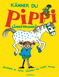 bokomslag Känner du Pippi Långstrump?